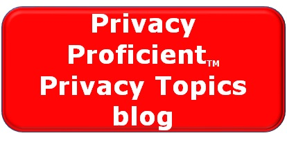 Privacy Proficient Privacy Topics Blog