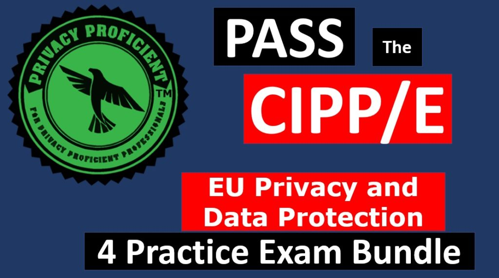 Privacy Proficient EU Privacy and Data Protection Practice 4 Exam Bundle
